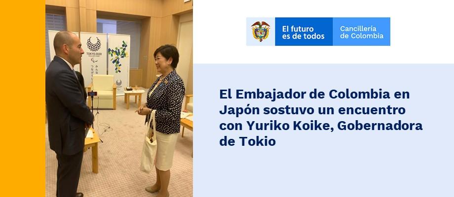 El Embajador de Colombia en Japón sostuvo un encuentro la Gobernadora de Tokio